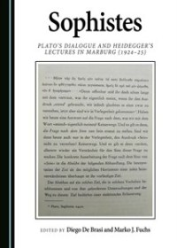 《Sophistes Plato's Dialogue and Heidegger's Lectures in Marburg (1924-25)》(图)